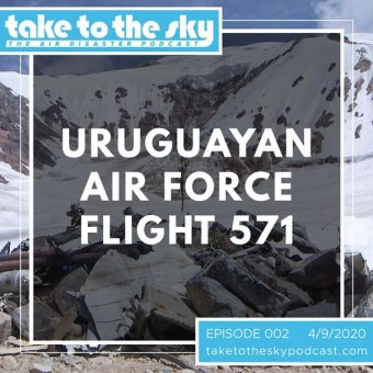 Episode 2: Uruguayan Air Force Flight 571