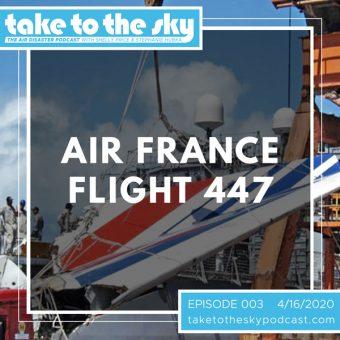 Episode 3: Air France Flight 447