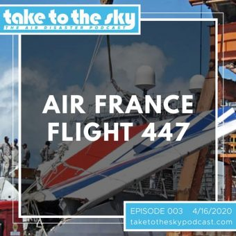 Episode 3: Air France Flight 447