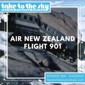 Episode 4: Air New Zealand Flight 901