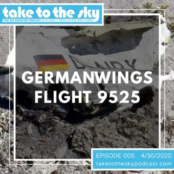 Episode 5: Germanwings Flight 9525