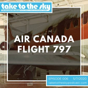 Episode 6: Air Canada Flight 797