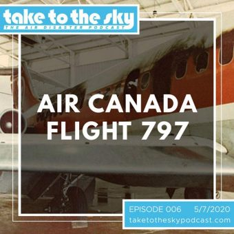 Episode 6: Air Canada Flight 797