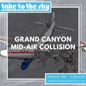 Episode 7: Grand Canyon Mid-Air Collision