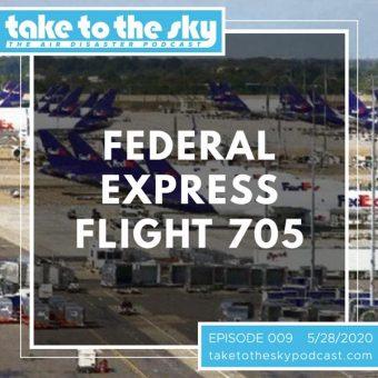 Episode 9: Federal Express Flight 705