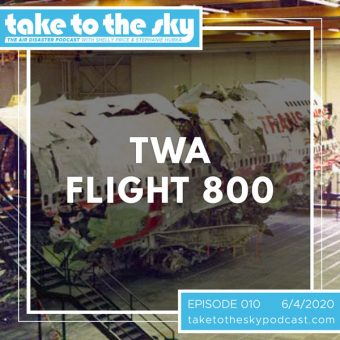 Episode 10: TWA Flight 800