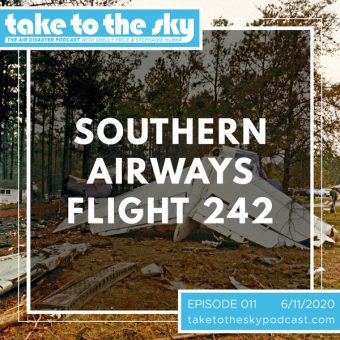 Episode 11: Southern Airways Flight 242