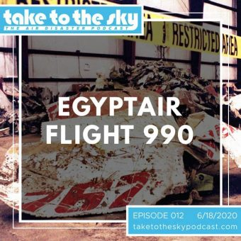 Episode 12: EgyptAir Flight 990