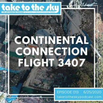 Episode 13: Continental Connection Flight 3407