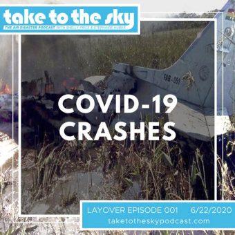 Layover Episode: COVID-19 Crashes