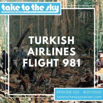 Episode 22: Turkish Airlines Flight 981