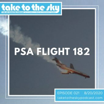 Episode 21: Pacific Southwest Airlines Flight 182