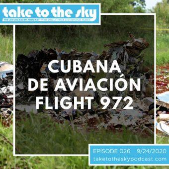 Episode 26: Cubana de Aviación Flight 972