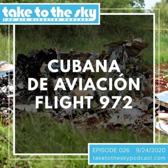 Episode 26: Cubana de Aviación Flight 972