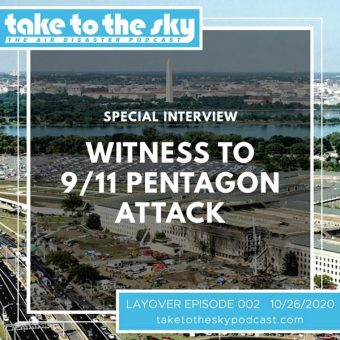 Layover Episode: Interview with Witness to 9/11 Pentagon Attack