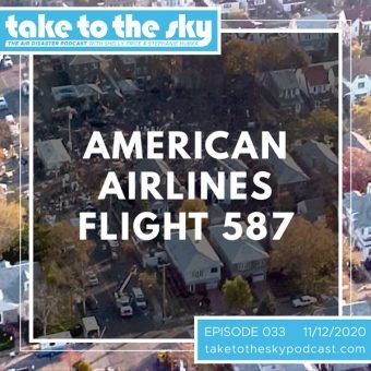 Episode 33: American Airlines Flight 587