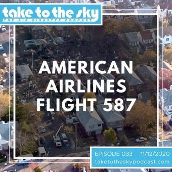 Episode 33: American Airlines Flight 587