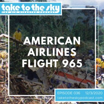 Episode 36: American Airlines Flight 965