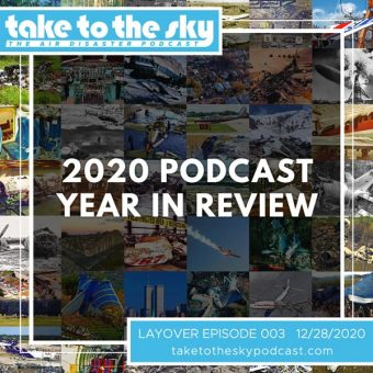 Layover Episode: 2020 Podcast Year in Review