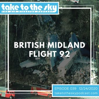 Episode 39: British Midland Flight 92