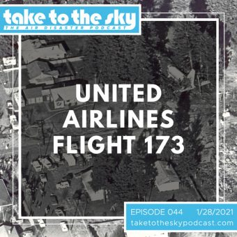 Episode 44: United Airlines Flight 173