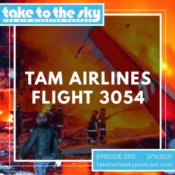 Episode 50: TAM Flight 3054
