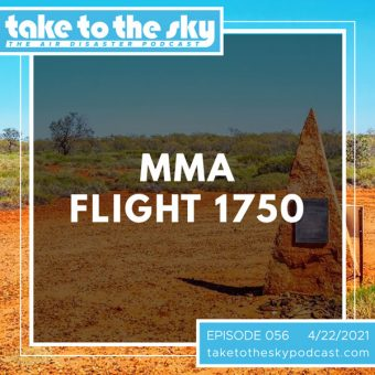 Episode 56: MacRobertson Miller Airlines Flight 1750