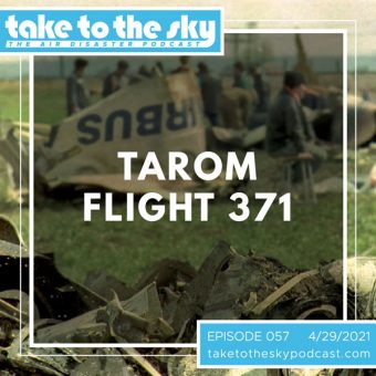 Episode 57: TAROM Flight 371