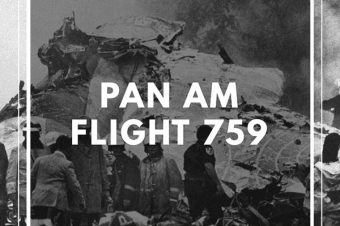 Patreon Episode: Pan Am Flight 759
