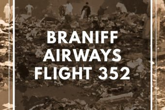 Patreon Episode: Braniff Airways Flight 352