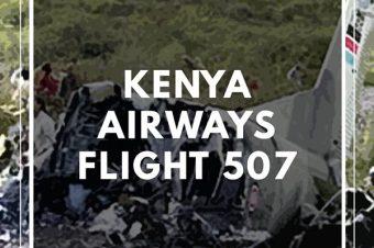 Patreon Episode: Kenya Airways Flight 507