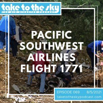 Episode 69: Pacific Southwest Airlines Flight 1771