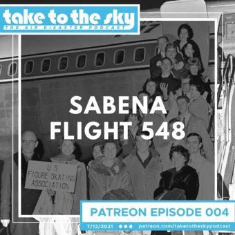 Patreon Episode: Sabena Flight 548