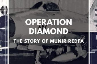 Layover Episode: Operation Diamond: The Story of Munir Redfa