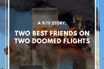 Episode 73: Two Best Friends on Two Doomed Flights: A September 11th Story