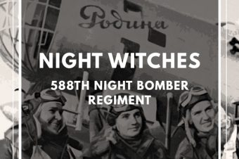 Layover Episode: The Night Witches 588th Night Bomber Regiment