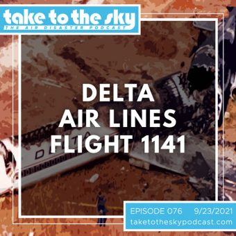 Episode 76: Delta Air Lines Flight 1141