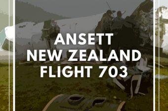 Episode 77: Ansett New Zealand Flight 703