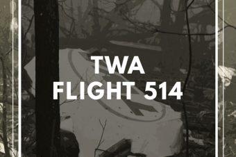 Patreon Episode: TWA Flight 514
